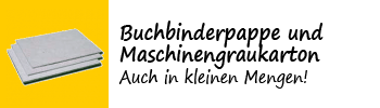 Buchbinderpappe und Maschinengraukarton - Auch in kleinen Mengen